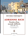 Paroles d'un monde difficile (Adrienne Rich)